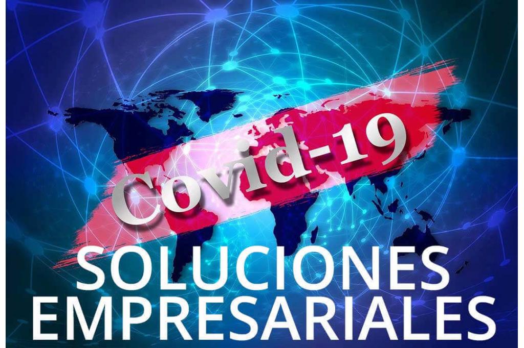 Soluciones empresariales por el coronavirus (Covid-19)