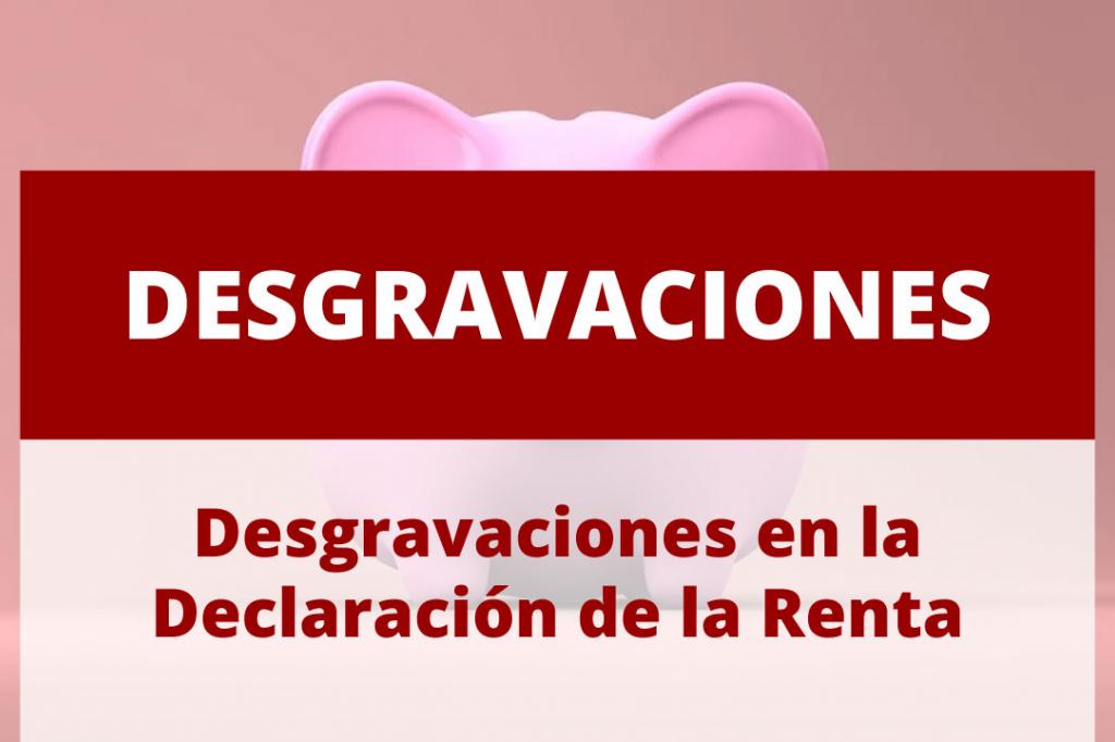 Desgravaciones en la Declaración de la Renta