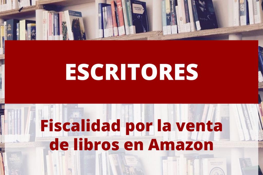 Fiscalidad al vender tus libros en Amazon