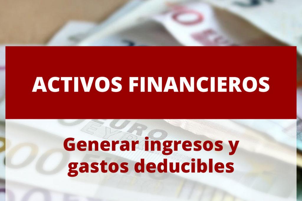 ¿Qué son los activos financieros?