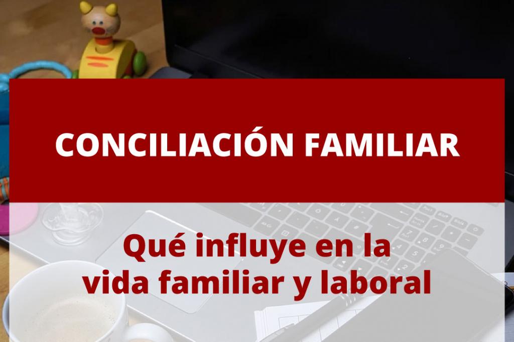 Conciliación de la vida familiar y la vida laboral